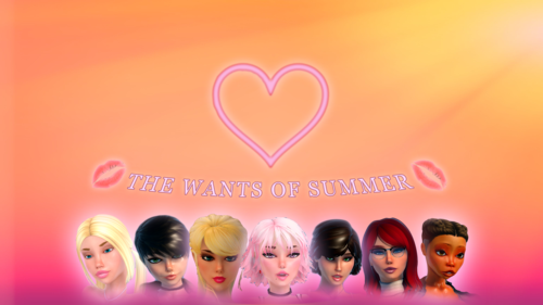 The Wants of Summer [v0.02]