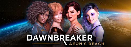 Dawnbreaker – Aeon's Reach [v0.1]