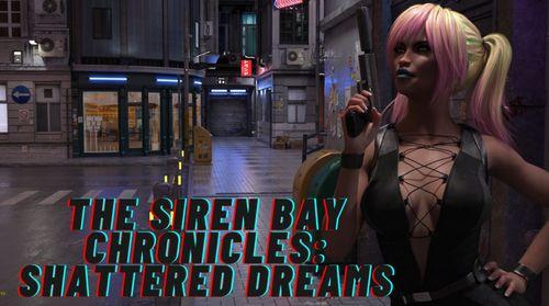 The Siren Bay Chronicles: Shattered Dreams [v0.1]