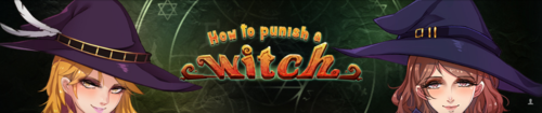 How To Punish A Witch [Final]