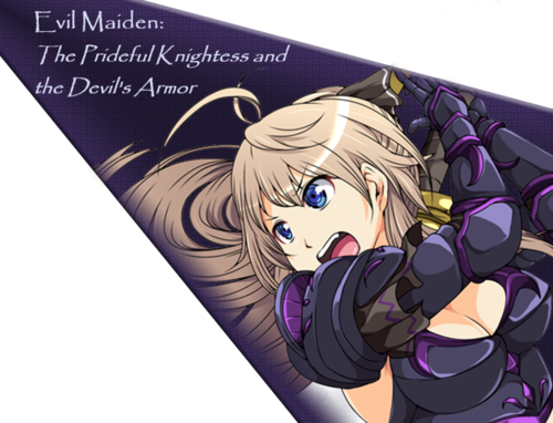 Evil Maiden: The Prideful Knightess and the Devil's Armor [Final]