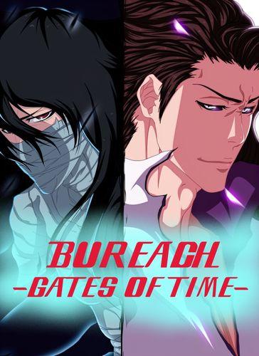 BUREACH: Gates of Time [Ch. 1]